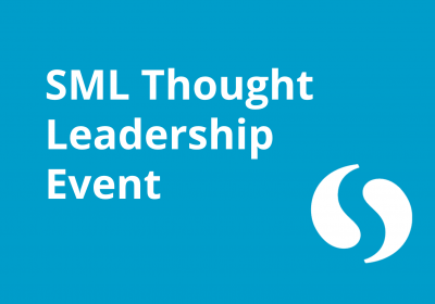 SML Thought Leadership Event